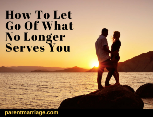 How To Let Go Of What No Longer Serves You